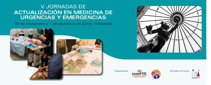V Jornadas de Actualización en Medicina de Urgencias y Emergencias de la semFYC en Valladolid