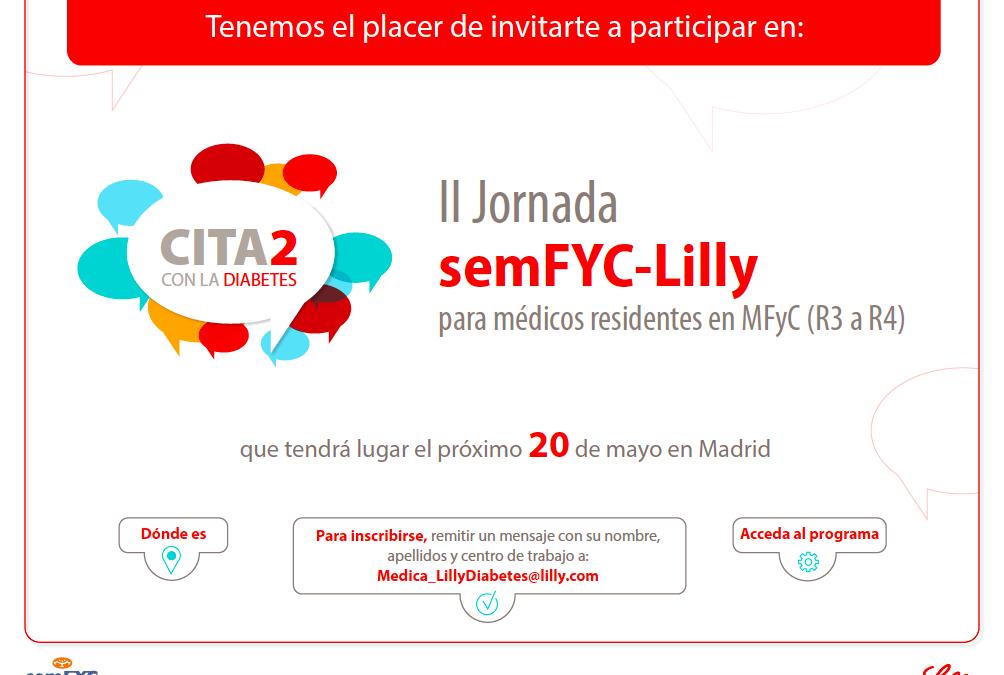 II Jornadas semFYC-Lilly de diabetes para R3 de Medicina de Familia
