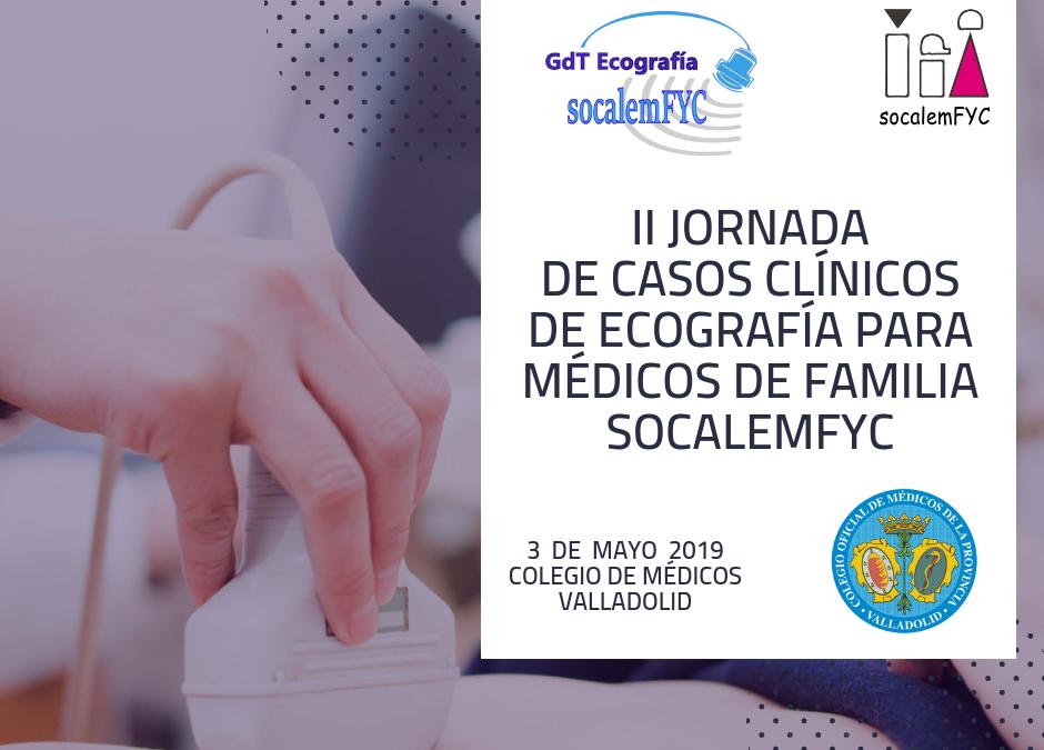 II Jornada de Casos clínicos de Ecografía para médicos de Familia